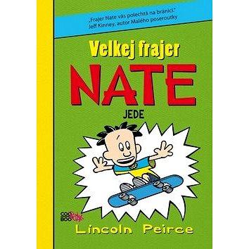 Velkej frajer Nate jede (978-80-7447-180-3)
