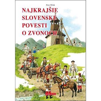Najkrajšie slovenské povesti o zvonoch (978-80-89401-86-4)
