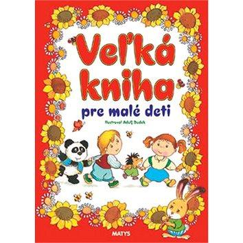 Veľká kniha pre malé deti (978-80-8088-282-2)
