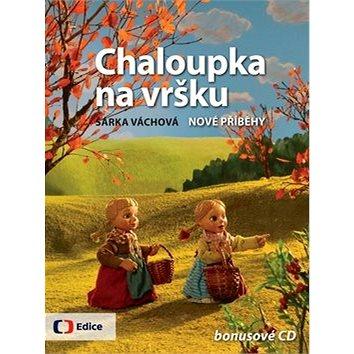 Chaloupka na vršku Nové příběhy: bonusové CD (978-80-7404-109-9)