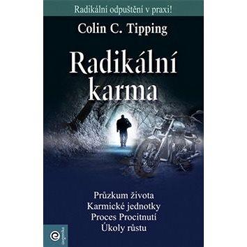 Radikální karma: Radikální odpuštění v praxi! (978-80-8100-348-6)