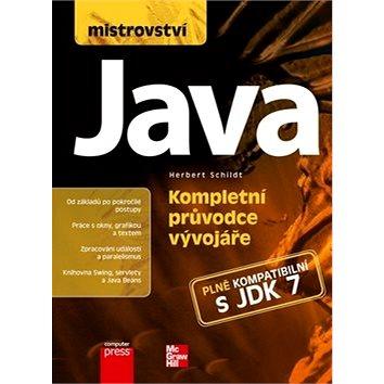 Mistrovství Java: Kompletní průvodce vývojáře (978-80-251-4145-8)