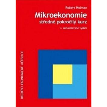 Mikroekonomie Středně pokročilý kurz (978-80-7400-397-4)