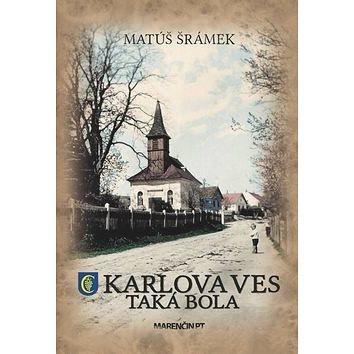 Karlova Ves Taká bola (978-80-8114-326-7)