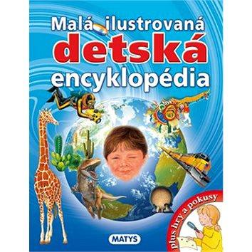 Malá ilustrovaná detská encyklopédia (978-80-8088-404-8)