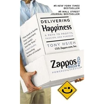 Delivering Happiness: A Path to Profits, Passion and Purpose (9781455508907)