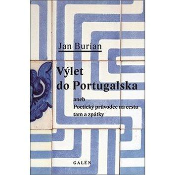 Výlet do Portugalska aneb poetický průvodce na cestu tam a zpátky (978-80-7492-110-0)