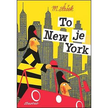 To je New York (978-80-7515-002-8)