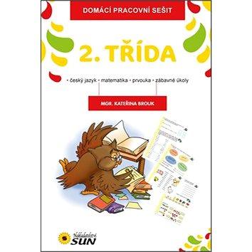 Domácí pracovní sešit 2. třída: český jazyk, matematika, prvouka, zábavné úkoly (978-80-7371-857-2)