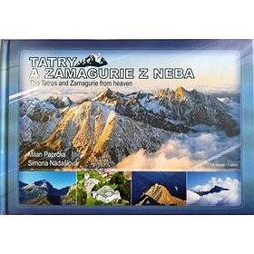 Tatry a Zamagurie z neba: The Tatras and Zamagurie from heaven (978-80-8144-097-7)