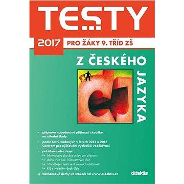 Testy 2017 z českého jazyka pro žáky 9. tříd ZŠ (978-80-7358-261-6)