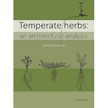 Temperate herbs: An architectural analysis (978-80-200-2760-3)