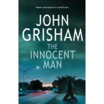 The Innocent Man (0099493578)