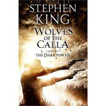 The Dark Tower 5. The Wolves of Calla (1444723480)