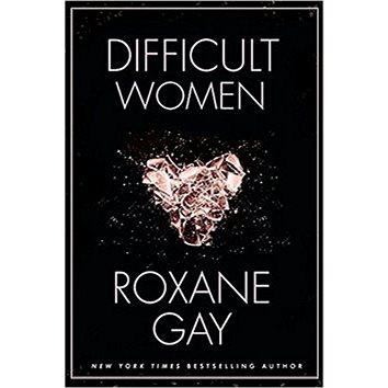 Difficult Women (1472152778)