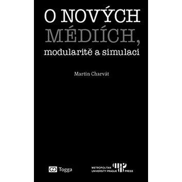 O nových médiích, modularitě a simulaci (978-80-7476-121-8)