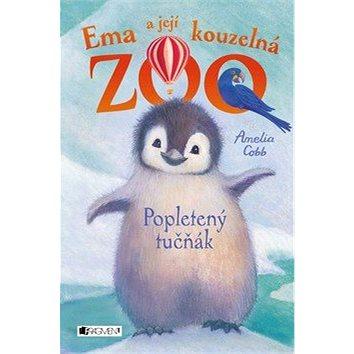 Ema a její kouzelná zoo Popletený tučňák (978-80-253-3571-0)