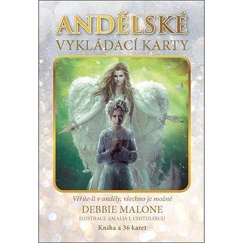 Andělské vykládací karty: Věříte-li v anděly, všechno je možné (978-80-7370-490-2)