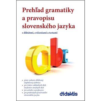 Prehľad gramatiky a pravopisu slovenského jazyka (978-80-8166-017-7)