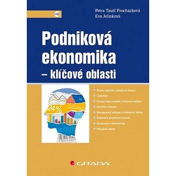 Podniková ekonomika Klíčové oblasti (978-80-271-0689-9)