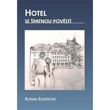 Hotel se špatnou pověstí (978-80-7354-186-6)