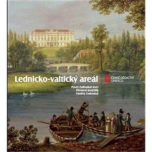 Lednicko-valtický areál (978-80-87073-45-2)