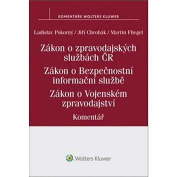Zákon o zpravodajských službách České republiky. (978-80-7552-378-5)