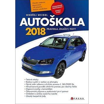 Autoškola 2018 (978-80-264-1817-7)