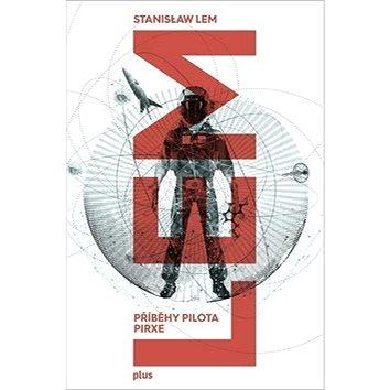 Příběhy pilota Pirxe (978-80-259-0800-6)