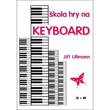 Škola hry na keyboard (9790706509020)