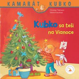Kubko sa teší na Vianoce: Kamarát Kubko (978-80-89612-98-7)
