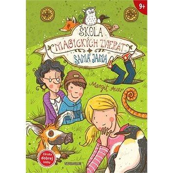 Škola magických zvierat: Samá jama (978-80-89612-63-5)