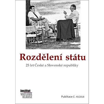Rozdělení státu: 25 let České a Slovenské republiky (978-80-7542-041-1)
