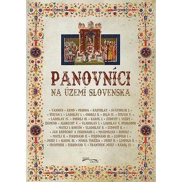 Panovníci na území Slovenska (978-80-89637-97-3)