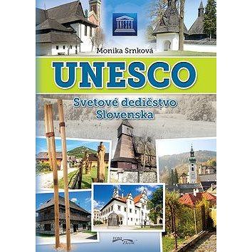 UNESCO Svetové dedičstvo Slovenska (978-80-89637-96-6)