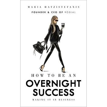 How to Be an Overnight Success (1785037323)