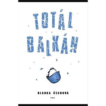 Totál Balkán (978-80-87609-08-8)