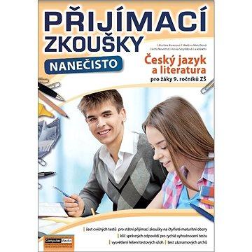 Přijímací zkoušky nanečisto Český jazyk a literatura pro žáky 9. ročníků ZŠ (978-80-7402-318-7)