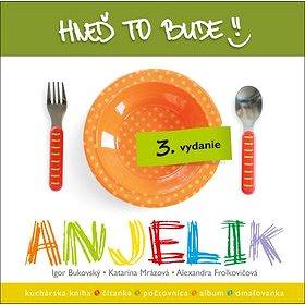 Hneď to bude, Anjelik (978-80-89719-05-1)