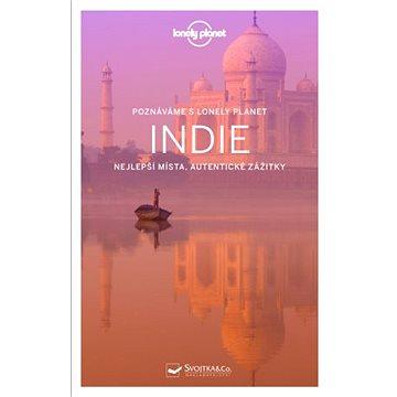 Indie: Nejlepší místa, autentické zážitky (978-80-256-2290-2)