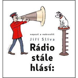 Rádio stále hlásí: (978-80-242-6077-8)