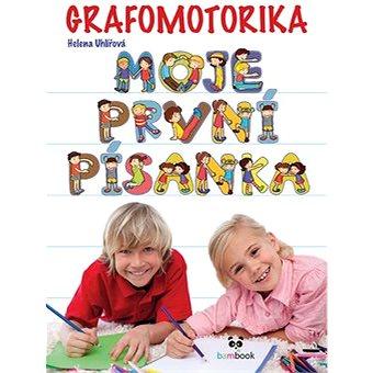 Grafomotorika Moje první písanka: Nácvik psaní písmen a číslic (978-80-271-0859-6)