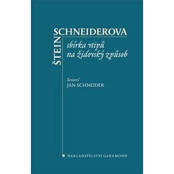 Štein-Schneiderova sbírka vtipů na židovský způsob (978-80-7407-411-0)