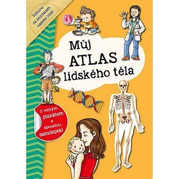 Můj atlas lidského těla: S velkým plakátem a spoustou samolepek! (978-80-7547-162-8)
