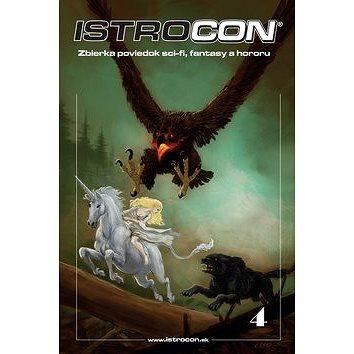 Istrocon 4: Zbierka poviedok sci-fi, fantasy a hororu (978-80-89840-49-6)
