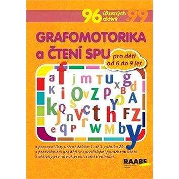 Grafomotorika a čtení SPU pro děti od 6 do 9 let: 96 úžasných aktivit (978-80-7496-365-0)