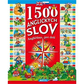 1500 anglických slov: Angličtina pre deti (978-80-8088-544-1)