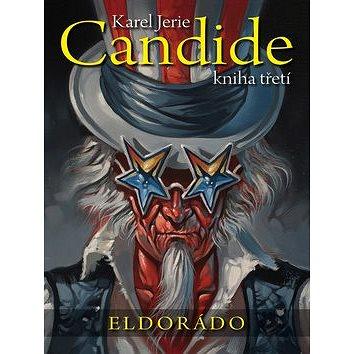 Candide Eldorádo: Kniha třetí (978-80-7595-024-6)