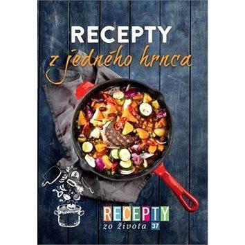 Recepty zo života 37 Recepty z jedného hrnca (978-80-89854-11-0)