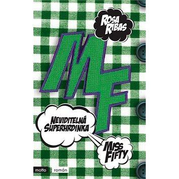 Neviditelná superhrdinka: Miss Fifty (978-80-267-1169-8)